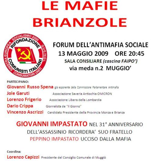 Le mafie brianzole - FORUM DELL ANTIMAFIA SOCIALE