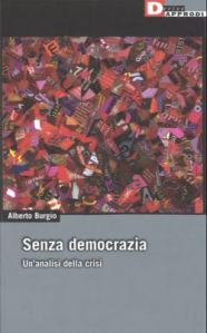 Senza democrazia. Per un analisi della crisi