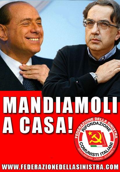 Berlusconi e Marchionne vogliono la stessa cosa; comprimere i diritti e la democrazia a proprio vantaggio