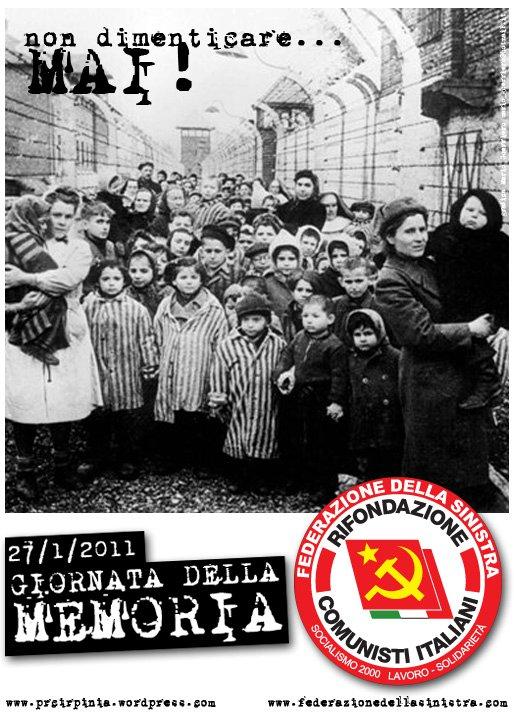 Non dimentichiamo gli orrori del nazismo e del fascismo... MAI!